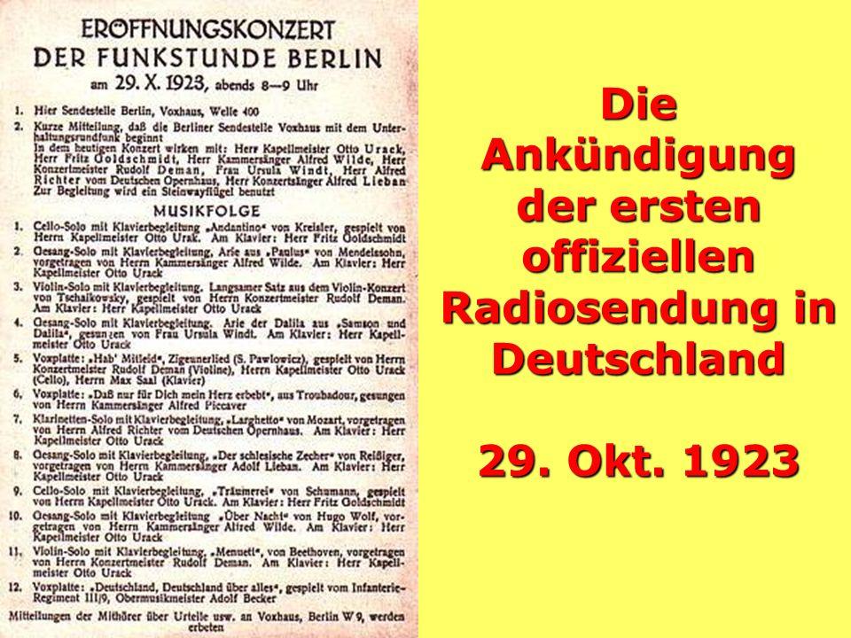Die Ankündigung der ersten offiziellen Radiosendung in Deutschland 29