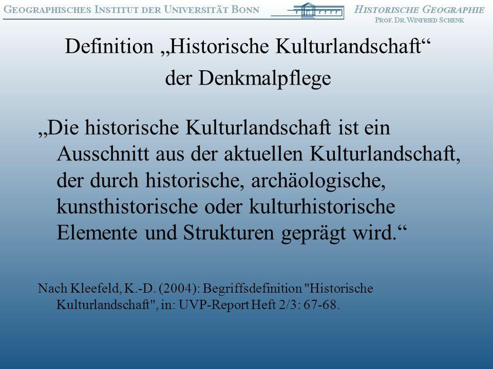 """Definition """"Historische Kulturlandschaft der Denkmalpflege"""