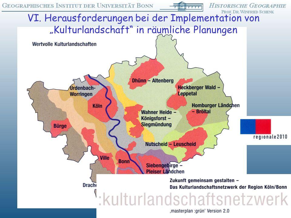 """VI. Herausforderungen bei der Implementation von """"Kulturlandschaft in räumliche Planungen"""