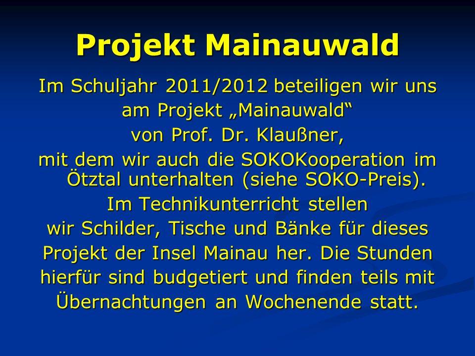 Projekt Mainauwald Im Schuljahr 2011/2012 beteiligen wir uns