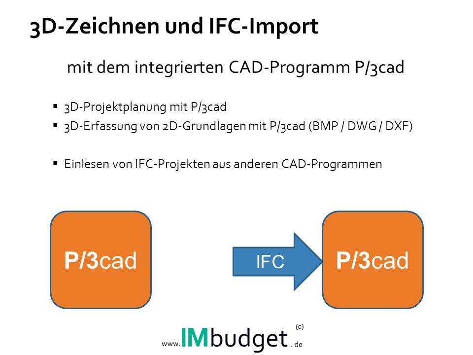 3D-Zeichnen und IFC-Import