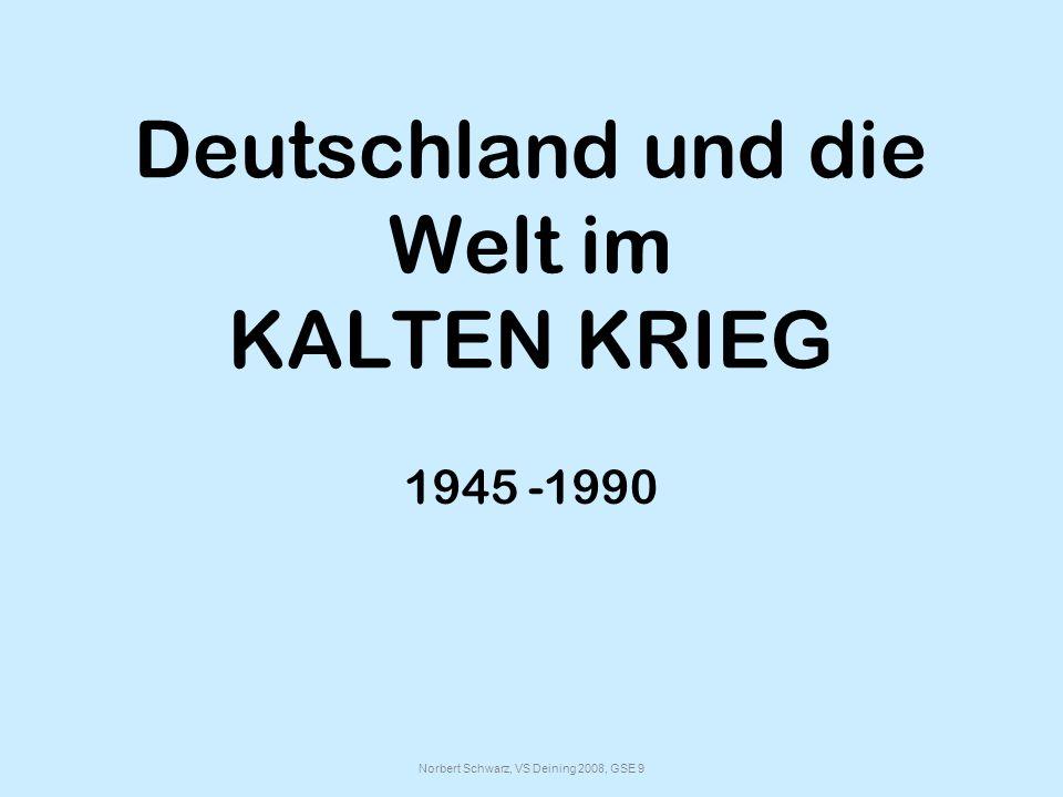 Deutschland und die Welt im KALTEN KRIEG