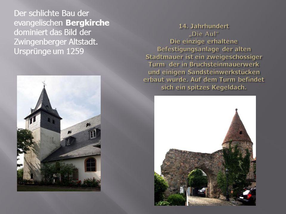 Der schlichte Bau der evangelischen Bergkirche dominiert das Bild der Zwingenberger Altstadt.