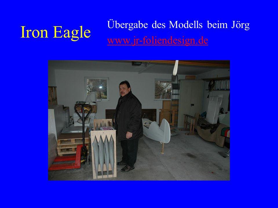 Iron Eagle Übergabe des Modells beim Jörg www.jr-foliendesign.de