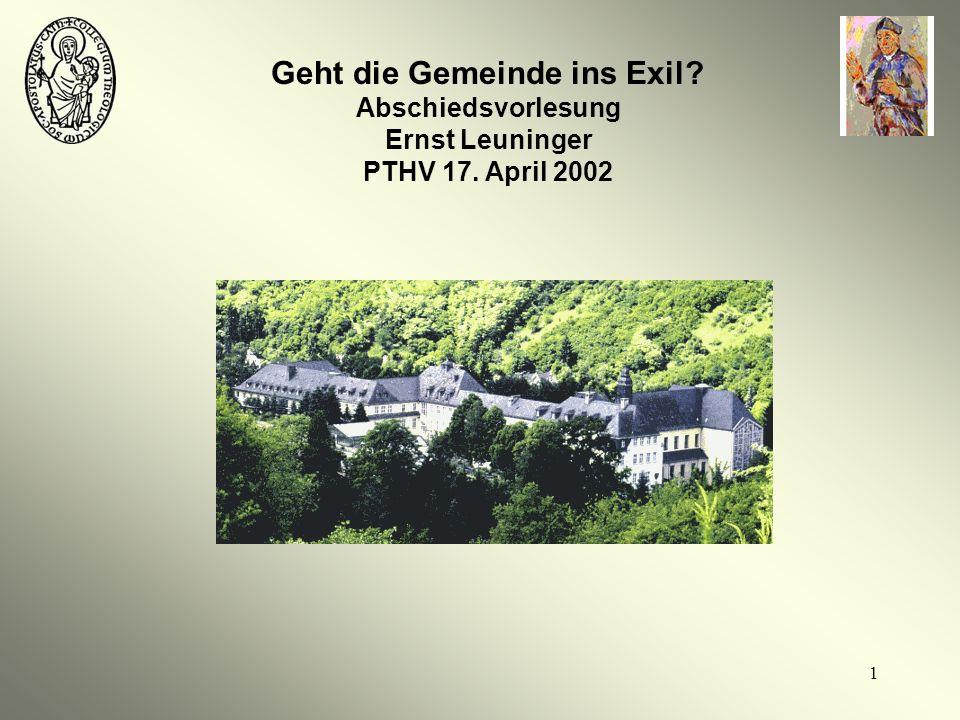 Geht die Gemeinde ins Exil. Abschiedsvorlesung Ernst Leuninger PTHV 17