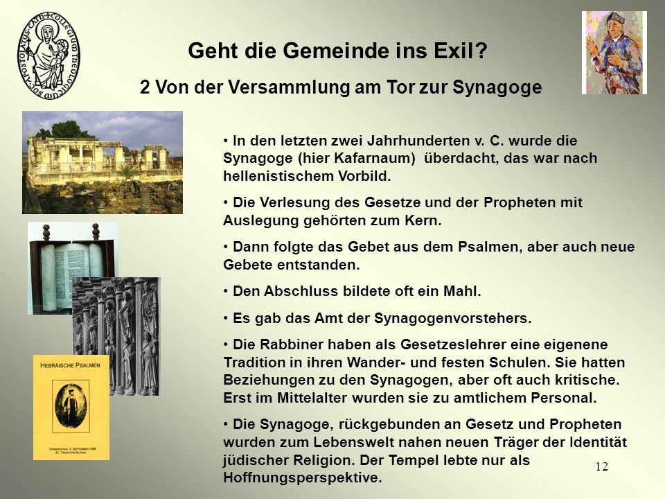 Geht die Gemeinde ins Exil 2 Von der Versammlung am Tor zur Synagoge