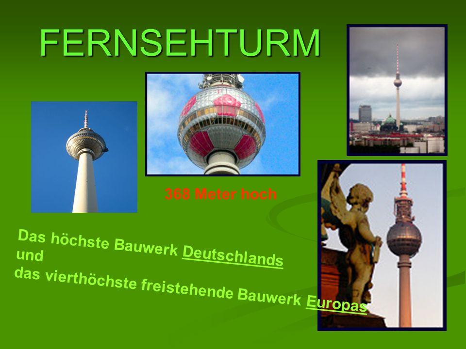 FERNSEHTURM 368 Meter hoch Das höchste Bauwerk Deutschlands und