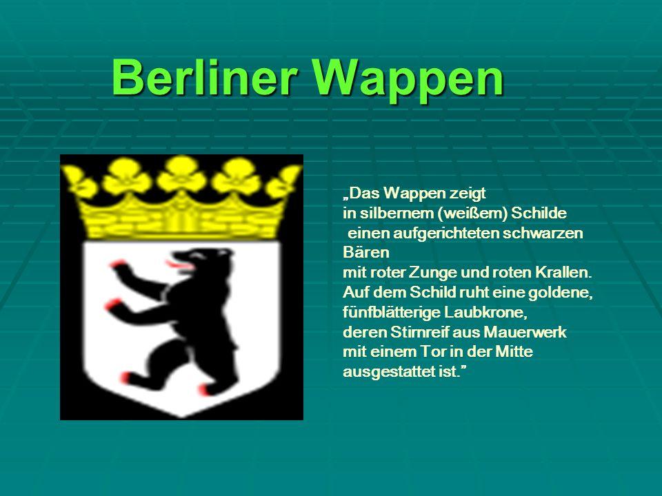 """Berliner Wappen """"Das Wappen zeigt in silbernem (weißem) Schilde"""