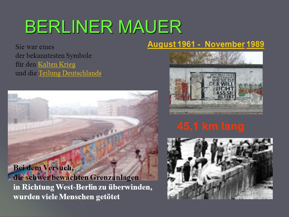 BERLINER MAUER 45,1 km lang August 1961 - November 1989