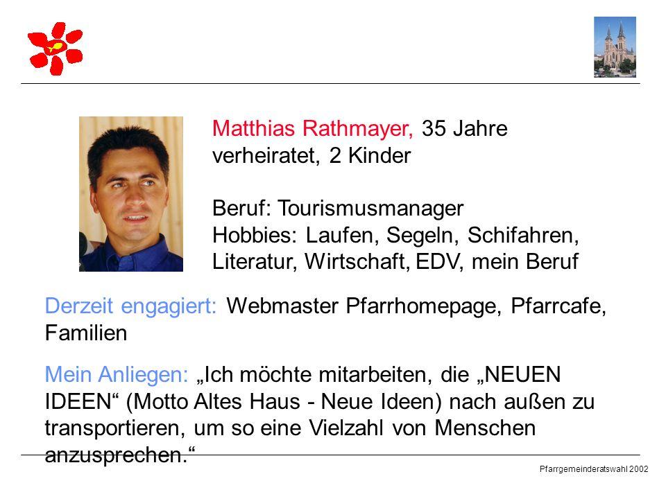 Matthias Rathmayer, 35 Jahre