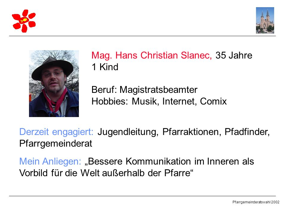 Mag. Hans Christian Slanec, 35 Jahre