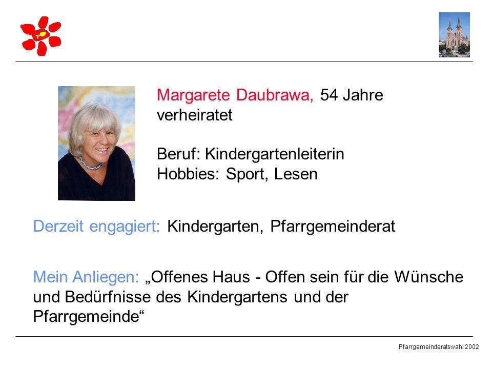 Margarete Daubrawa, 54 Jahre