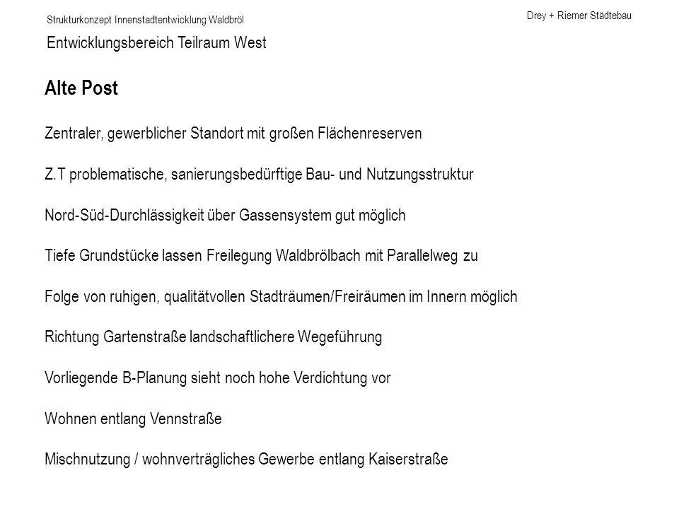 Alte Post Entwicklungsbereich Teilraum West