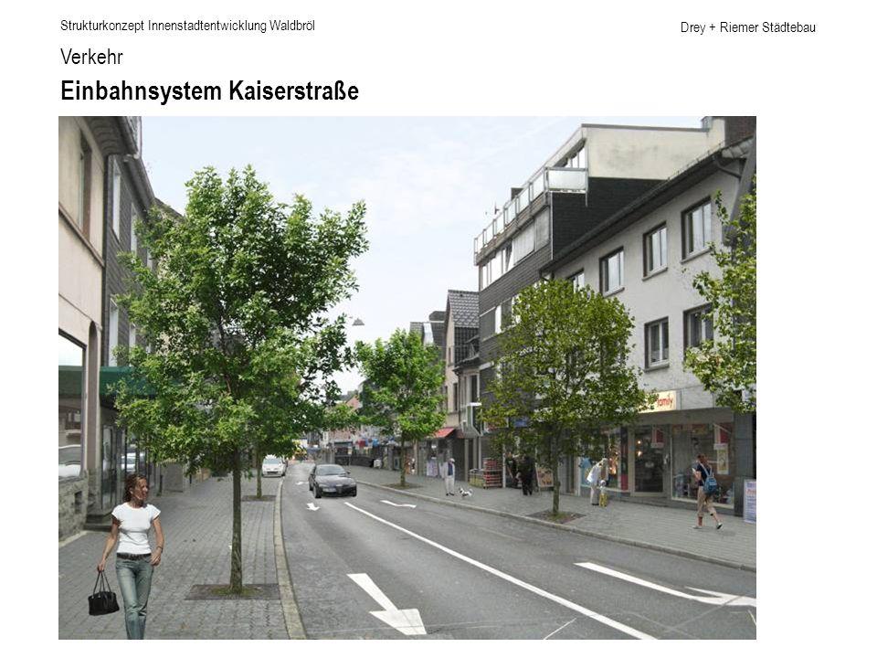 Einbahnsystem Kaiserstraße