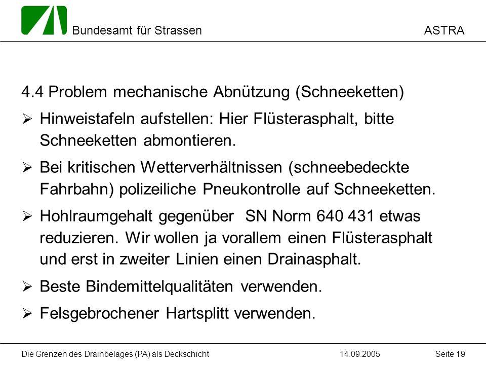4.4 Problem mechanische Abnützung (Schneeketten)