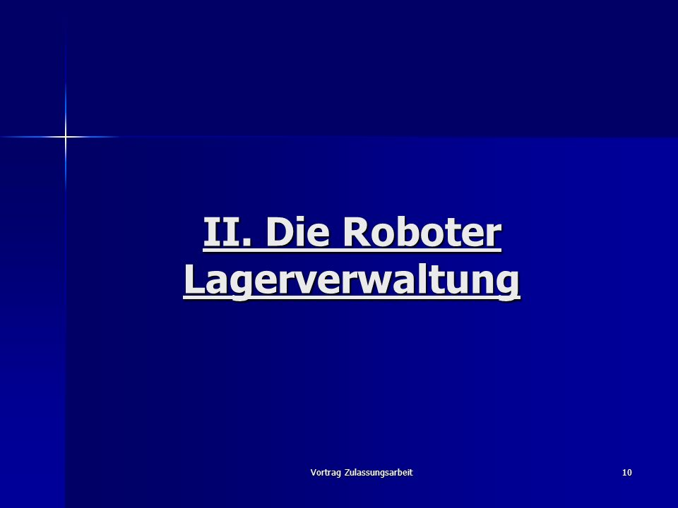 II. Die Roboter Lagerverwaltung