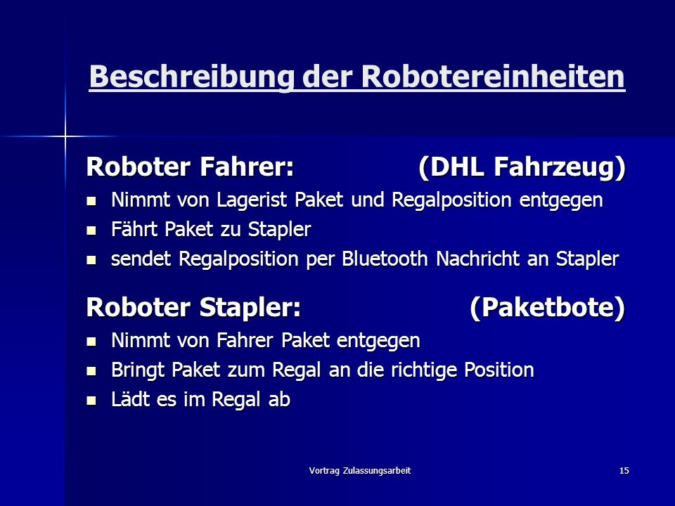 Beschreibung der Robotereinheiten