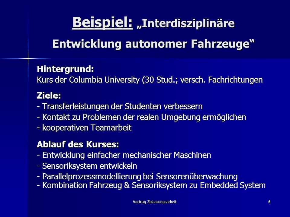 """Beispiel: """"Interdisziplinäre Entwicklung autonomer Fahrzeuge"""