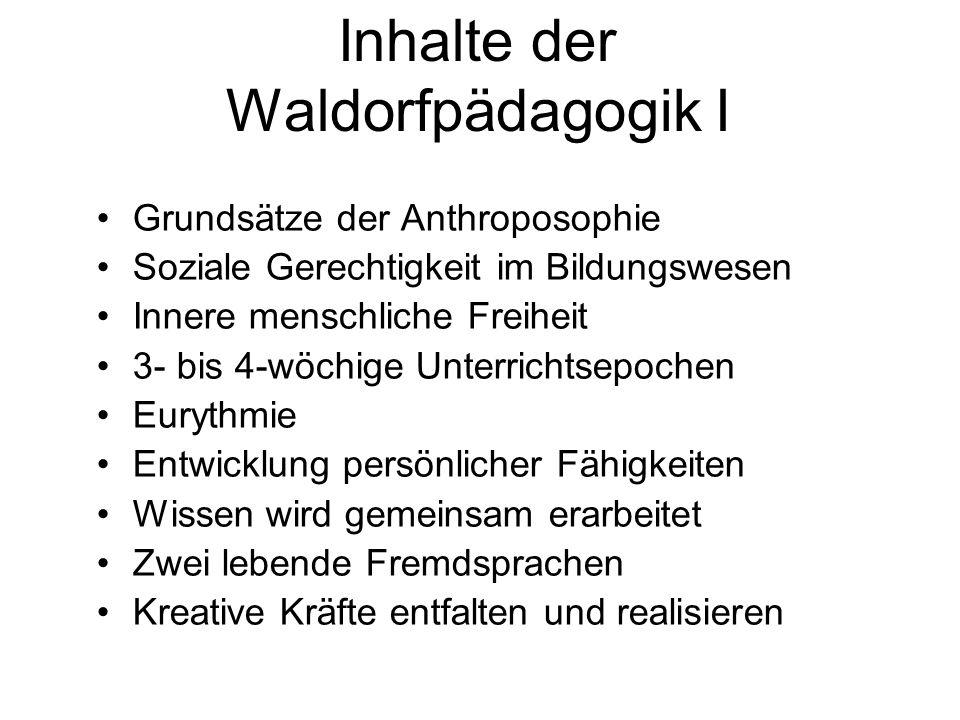 Inhalte der Waldorfpädagogik I