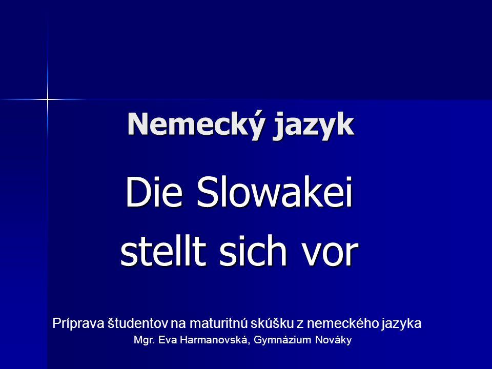 Die Slowakei stellt sich vor