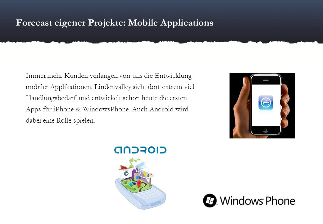 Forecast eigener Projekte: Mobile Applications