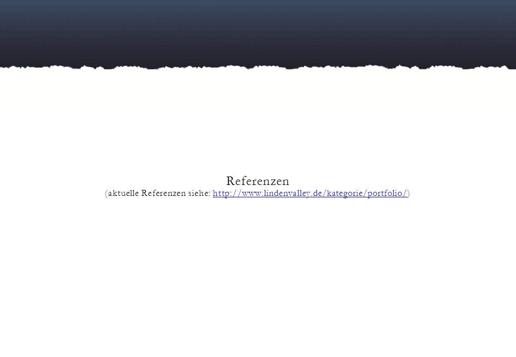Referenzen (aktuelle Referenzen siehe: http://www. lindenvalley