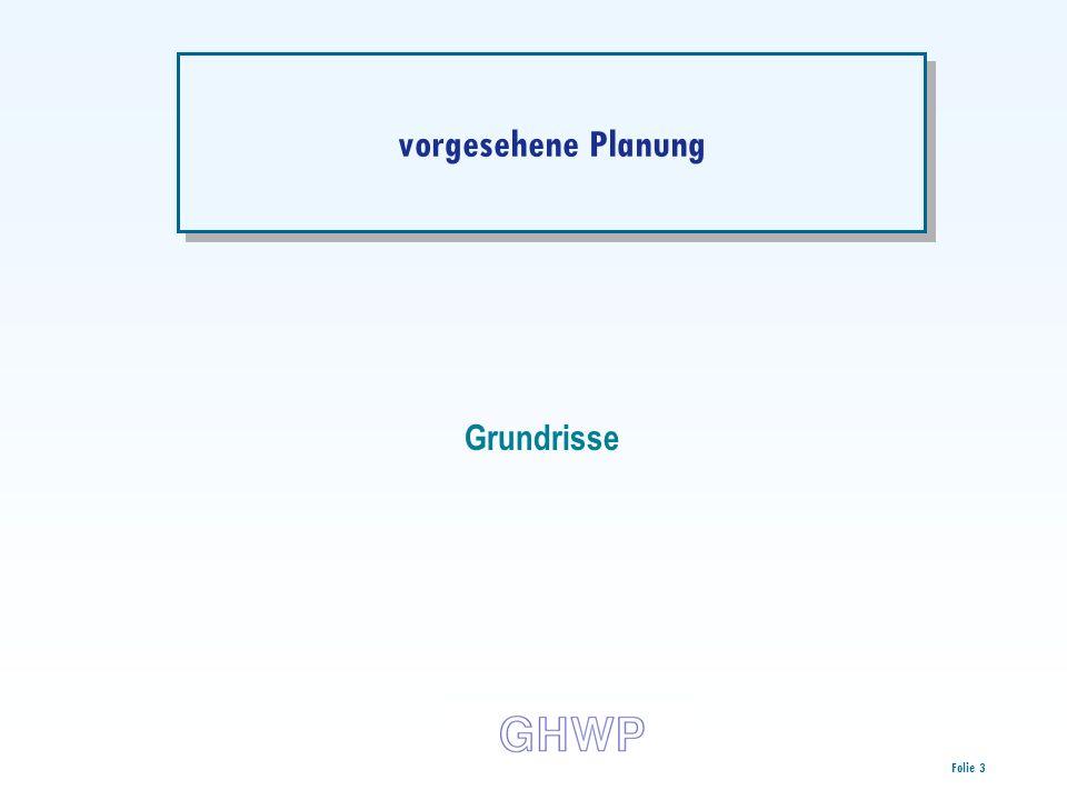 vorgesehene Planung Grundrisse