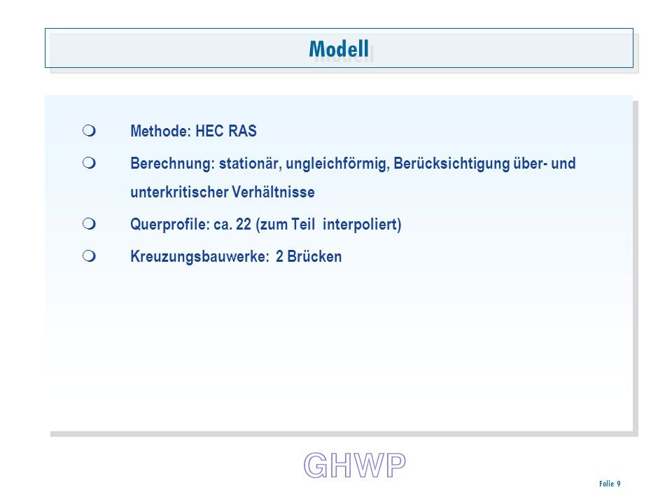 Modell Methode: HEC RAS