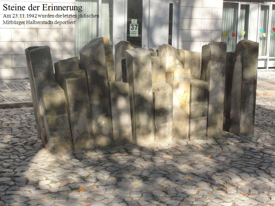 Steine der Erinnerung Am 23.11.1942 wurden die letzten jüdischen