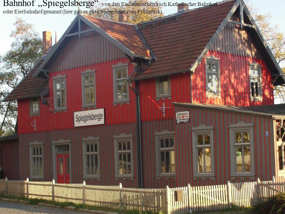 """Bahnhof """"Spiegelsberge von den Einheimischen auch Katholischer Bahnhof"""