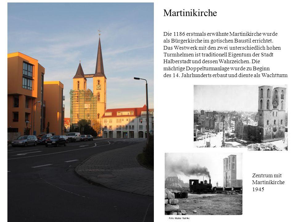 Martinikirche Die 1186 erstmals erwähnte Martinikirche wurde