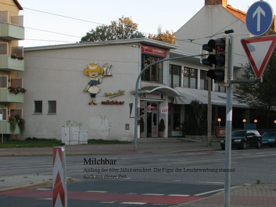 Milchbar Anfang der 60er Jahre errichtet. Die Figur der Leuchtwerbung stammt noch aus dieser Zeit.