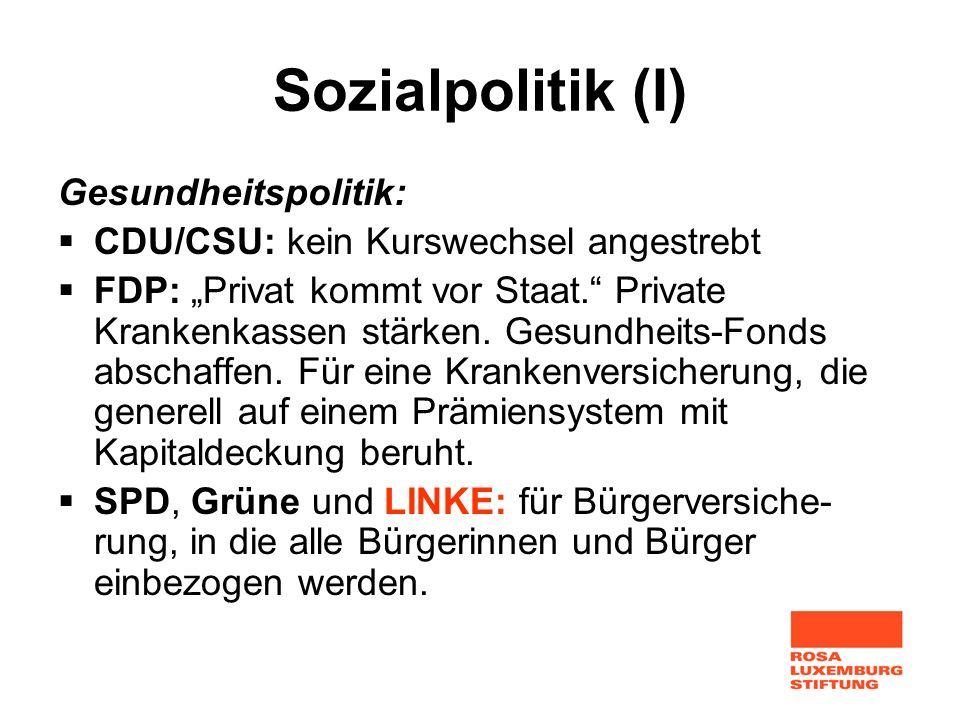 Sozialpolitik (I) Gesundheitspolitik: