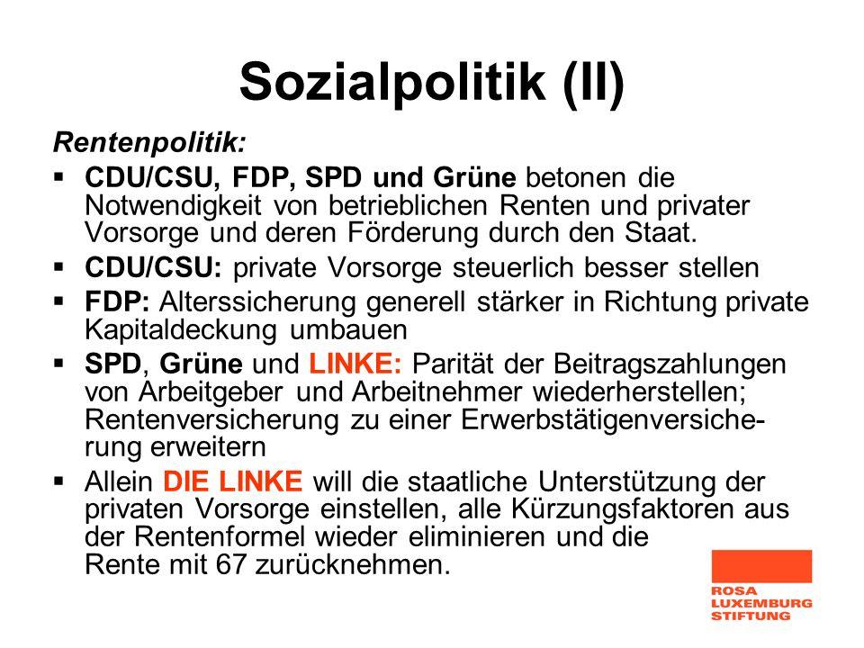 Sozialpolitik (II) Rentenpolitik: