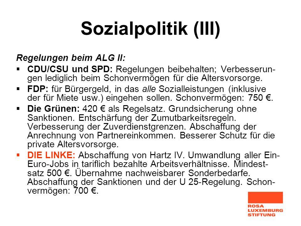 Sozialpolitik (III) Regelungen beim ALG II: