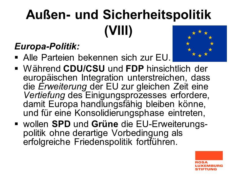 Außen- und Sicherheitspolitik (VIII)
