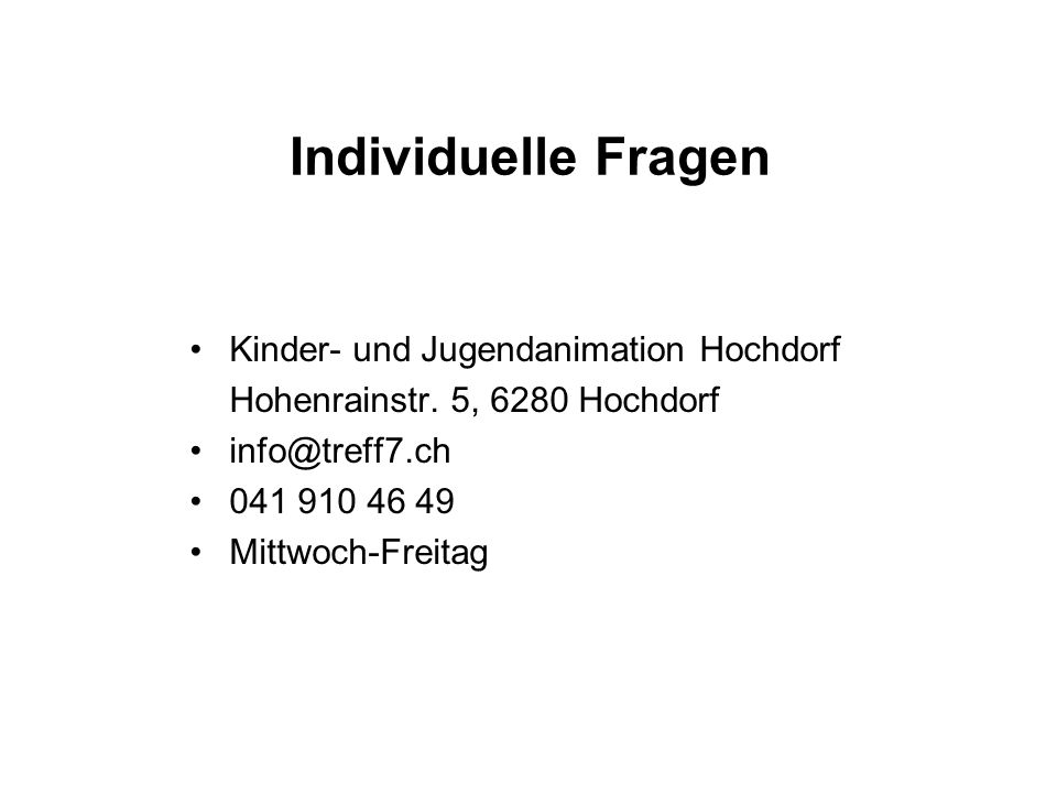 Individuelle Fragen Kinder- und Jugendanimation Hochdorf