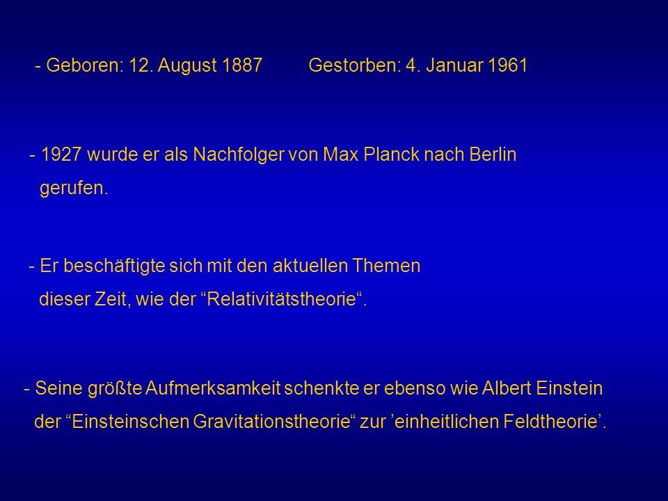 - Geboren: 12. August 1887 Gestorben: 4. Januar 1961