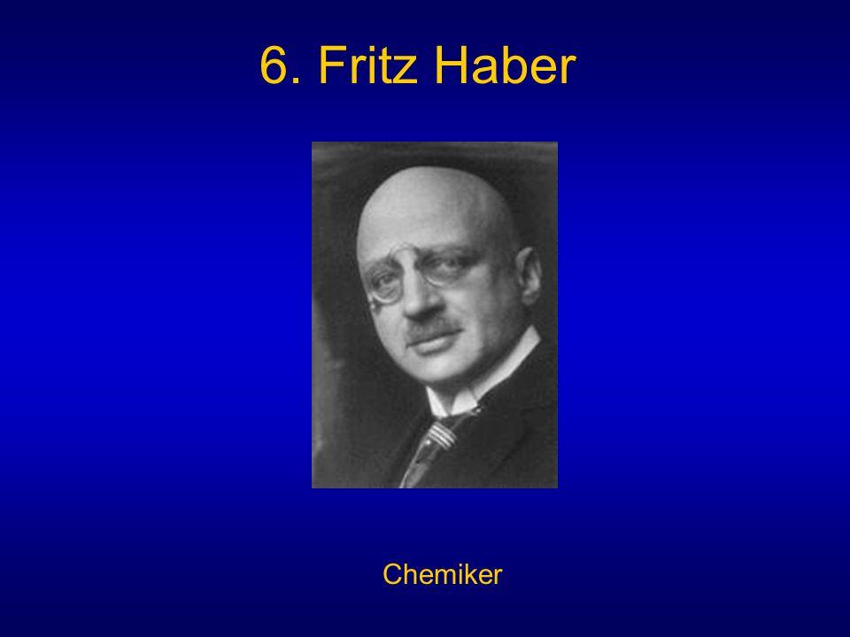 6. Fritz Haber Chemiker