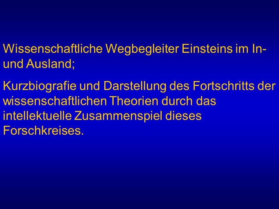 Wissenschaftliche Wegbegleiter Einsteins im In- und Ausland;