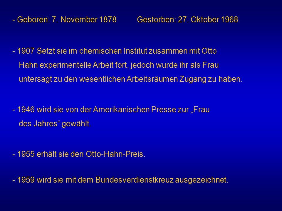 - Geboren: 7. November 1878 Gestorben: 27. Oktober 1968