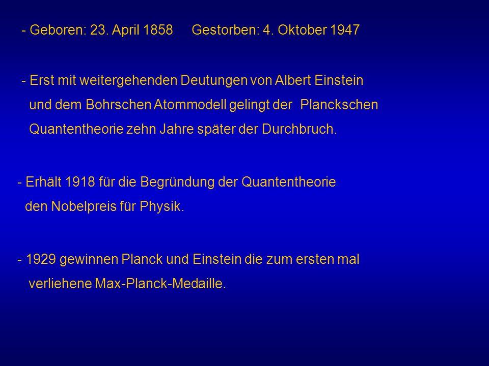 Geboren: 23. April 1858 Gestorben: 4. Oktober 1947