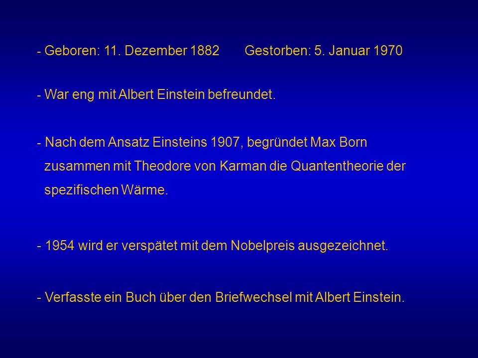 - Geboren: 11. Dezember 1882 Gestorben: 5. Januar 1970
