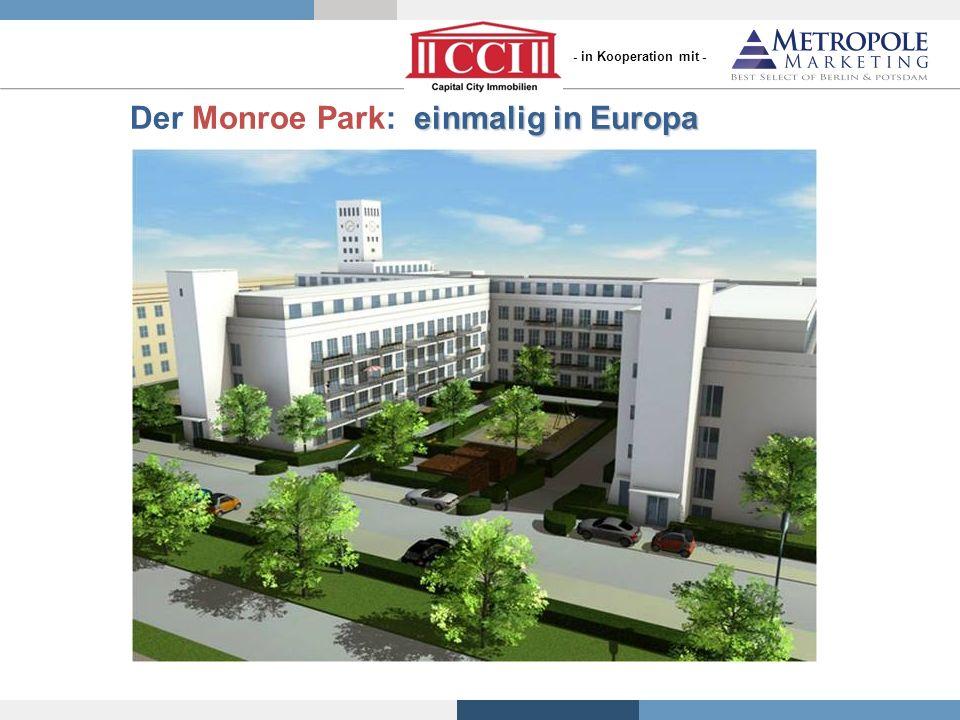 Der Monroe Park: einmalig in Europa