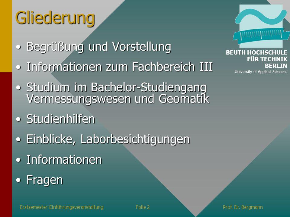 Gliederung Begrüßung und Vorstellung Informationen zum Fachbereich III