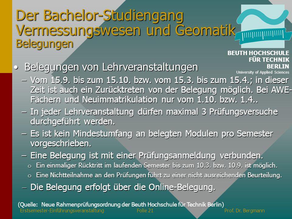 Der Bachelor-Studiengang Vermessungswesen und Geomatik Belegungen