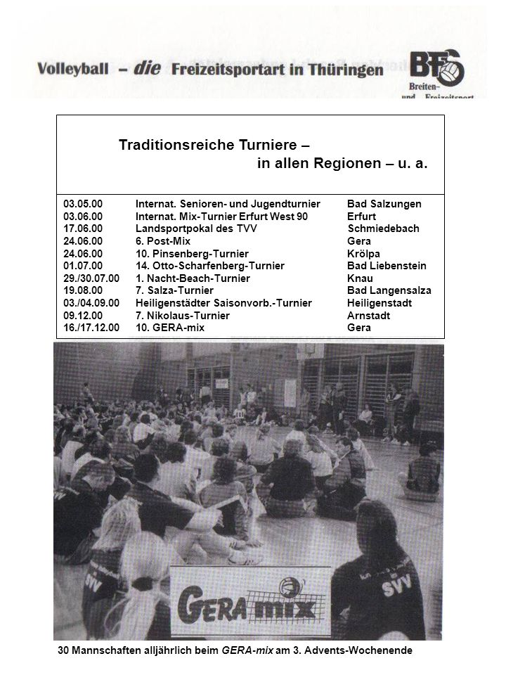 Traditionsreiche Turniere – in allen Regionen – u. a.