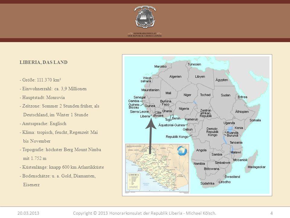 LIBERIA, DAS LAND Größe: 111.370 km². Einwohnerzahl: ca. 3,9 Millionen. Hauptstadt: Monrovia.
