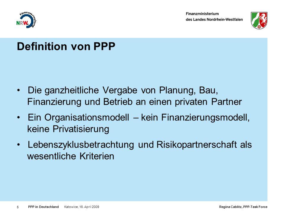 Definition von PPP Die ganzheitliche Vergabe von Planung, Bau, Finanzierung und Betrieb an einen privaten Partner.