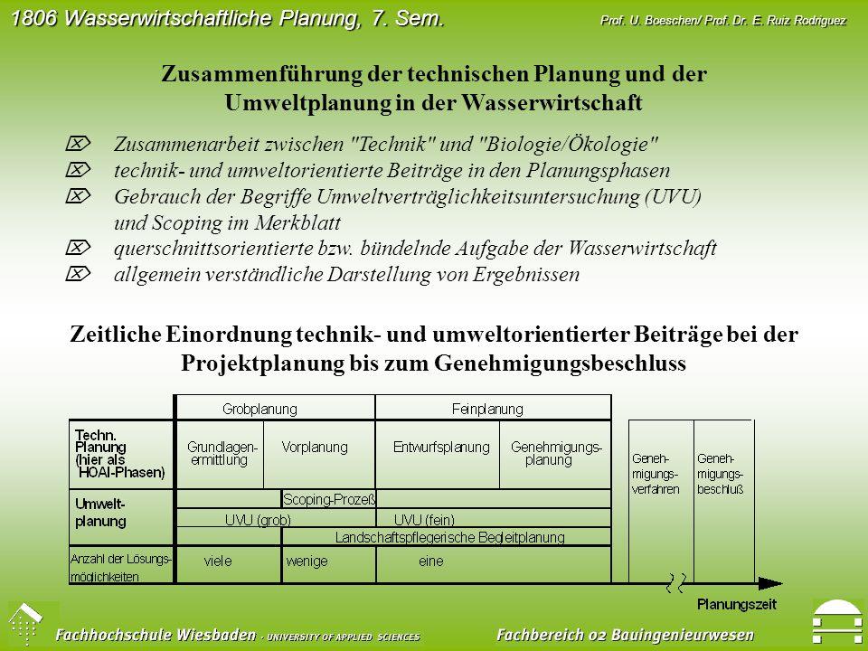 Zusammenführung der technischen Planung und der Umweltplanung in der Wasserwirtschaft